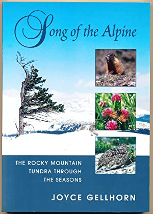 Song of the Alpine: The Rocky Mountain Tundra Through the Seasons