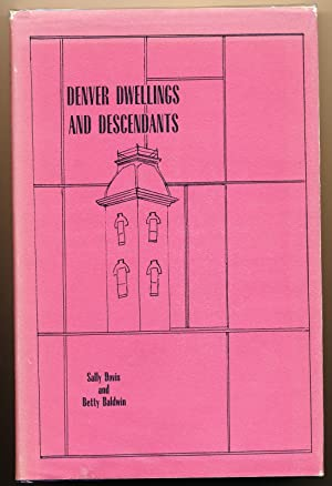 Denver Dwellings and Descendants