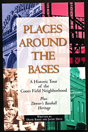 Places Around the Bases: A Historic Tour of the Coors Field Neighbor