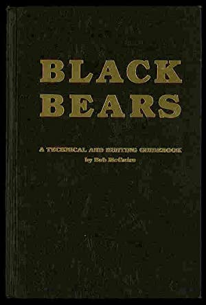 Black Bears: A Technical and Hunting Guidebook