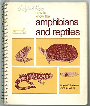 How to Know the Amphibians and Reptiles