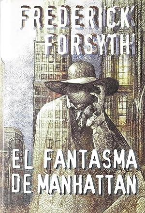 El fantasma de Manhattan: FORSYTH, FREDERICK