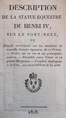 Description de la statue équestre de HENRI IV sur le Pont-Neuf ou Détails inté...