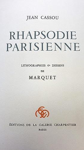 Rhapsodie parisienne: CASSOU (Jean) MARQUET (Albert)