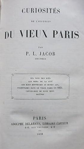 Curiosités de l'histoire du vieux Paris. Les noms des rues. Les rues de la Cité....