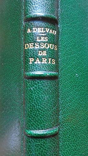 Les dessous de Paris: DELVAU (Alfred)