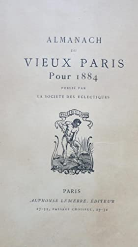 Almanach du vieux Paris 1884