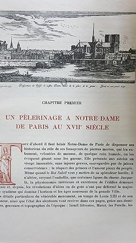 Notre-Dame de Paris et le voeu de Louis XIII. La vie de la cathédrale aux XVIIe et XVIIIe si...