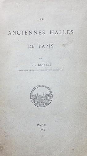 Les anciennes Halles de Paris: BIOLLAY (Léon)