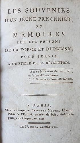 Les souvenirs d'un jeune prisonnier ou Mémoires sur les prisons de la Force et ...