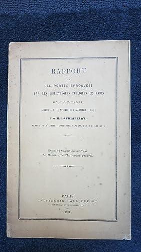Rapport sur les pertes éprouvées par les biblothèques publiques de paris en ...