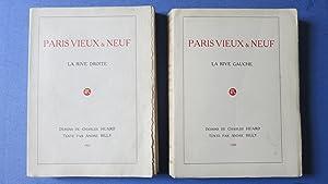Paris vieux & neuf. La Rive Droite. La Rive Gauche.: BILLY (André)