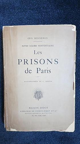 Notre régime pénitentiaire. Les Prisons de Paris.: BONNERON (Géo.)