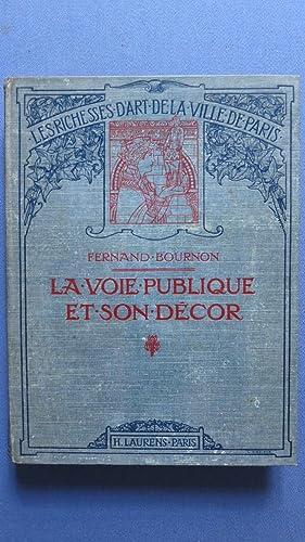 La voie publique et son décor. Colonnes, Tours, Portes, Obélisques, Fontaines, ...