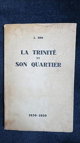 La Trinité et son quartier.: BRO (L.)