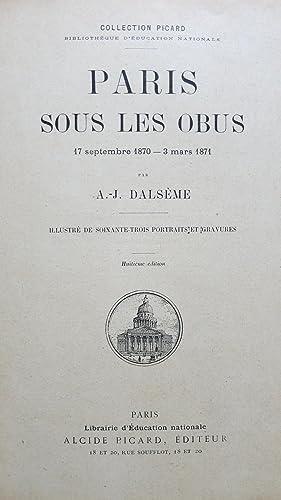 Paris sous les obus.: DALSELME (A.-J.)