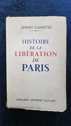 Histoire de la Libération de Paris: DANSETTE (Adrien)