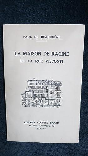La Maison de Racine et la rue Visconti.: BEAUCHENE (P.de)