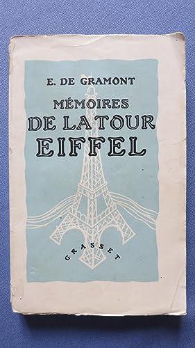 Mémoires de la Tour Eiffel.: GRAMONT (E.de)