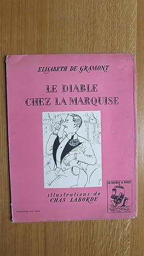 Le Diable à Paris. Le Diable chez la Marquise (8e tableau).: GRAMONT (Elisabeth de)