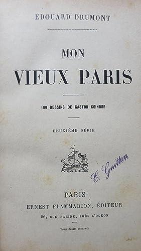 Mon vieux Paris.: DRUMONT (Edouard)