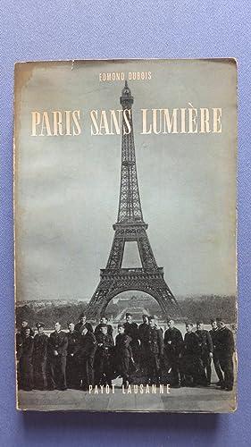 Paris sans lumière.: DUBOIS (Edmond)
