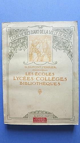 Les richesses de la ville de Paris. Les Ecoles, Lycées, Collèges, Bibliothèque...