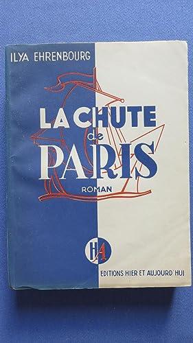 La chute de Paris. Prix Staline 1942. Traduit du russe par Alice Orane et Marguerite Lienard.: ...