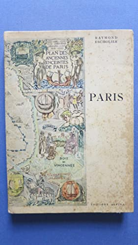 Paris.: ESCHOLLIER (Raymond)