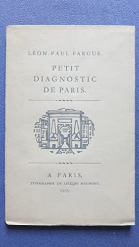 Petit diagnostic de Paris.: FARGUE (L�on-Paul)