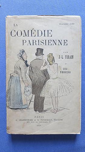 La Comédie parisienne.: FORAIN (J.-L.)