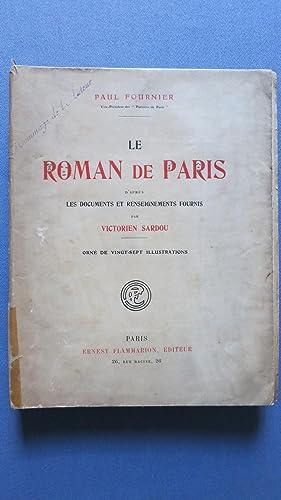 Le Roman de Paris d'après les documents et renseignements fournis par Victorien Sardou....
