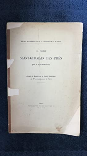 La Foire Saint-Germain des Prés. Extrait du Bulletin de la Société Historique ...