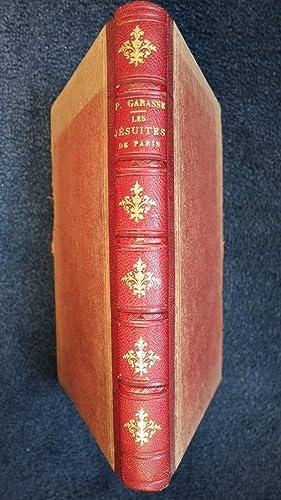 Histoire des Jésuites de Paris pendant trois années 1624-1626).: GARASSE (Père ...
