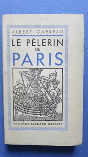 Le pélerin de Paris.: GARREAU (Albert)