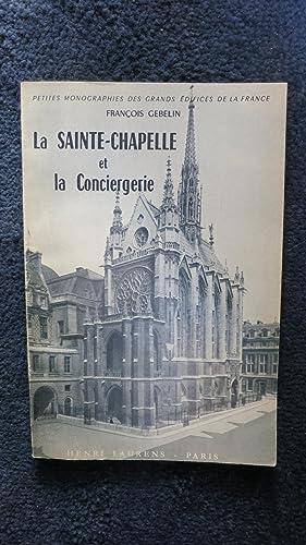 La Sainte Chapelle et la Conciergerie.: GEBELIN (François)