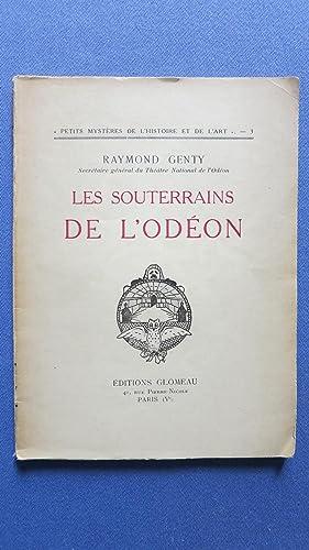 Les souterrains de l'Odéon.: GENTY (Raymond)
