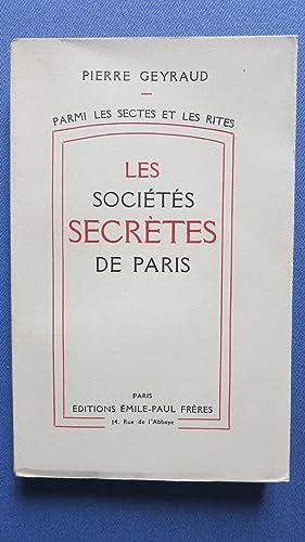 Les sociétés secrètes de Paris.: GEYRAUD (Pierre)