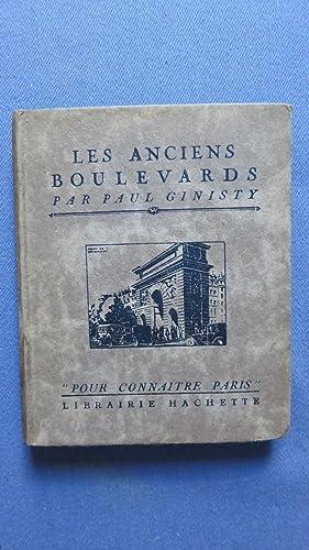 Pour connaître Paris. Les Anciens Boulevards.: GINISTY (Pau)