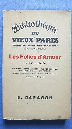 Histoire des Petites Maisons Galantes. les Folies d'Amour au XVIIIe siècle. Rue ...