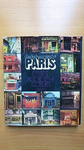 Paris et ses accroche-coeurs.: HUZA-MARECHAL (Claudine) DELU (Christian)