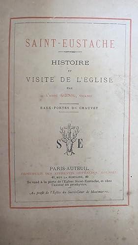 Saint-Eustache. Histoire et visite de l'Eglise.: KOENIG (L'Abbé)