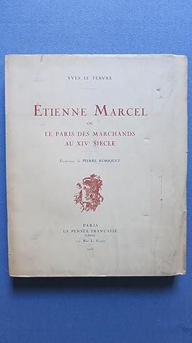 Etienne Marcel ou le Paris des marchands au XIVe siècle.: LE FEBVRE (Yves)