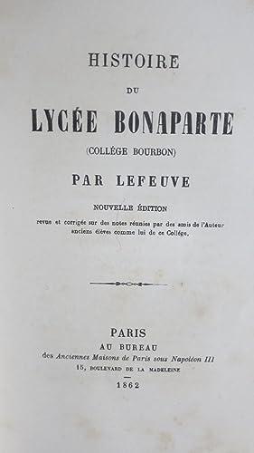 Histoire du Lycée Bonaparte (Collège Bourbon). Nouvelle édition.: LEFEUVE
