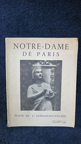 Notre-Dame de Paris.: LEFRANCOIS-PILLION (L.)