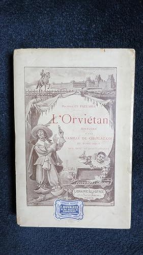 L'Orviétan. Histoire d'une famille de charlatans du Pont Neuf au XVIIIe siè...