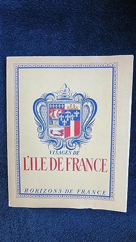 Visages de l'ile de France.: LESORT (A.) BERNUS (P.) BOYE (M.-P.) RICHARD (M.)
