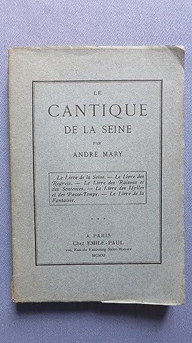 Le cantique de la Seine.: MARY (Andr�)