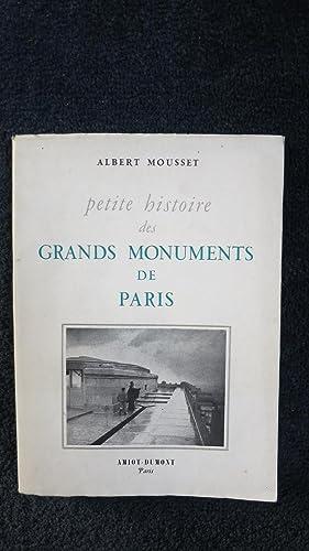 Petite histoire des grands monuments de Paris.: MOUSSET (Albert)