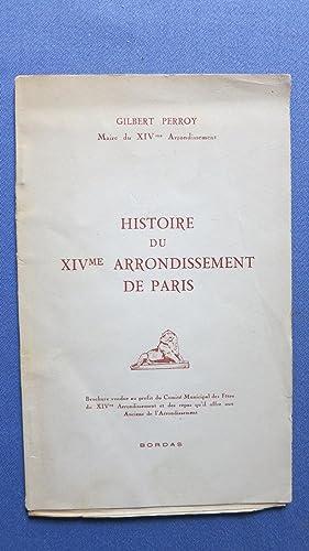 Histoire du XIVe arrondissement de Paris.: PERROY (Gilbert)